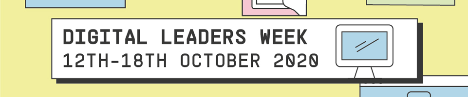 Digital leaders week 12th - 18th October