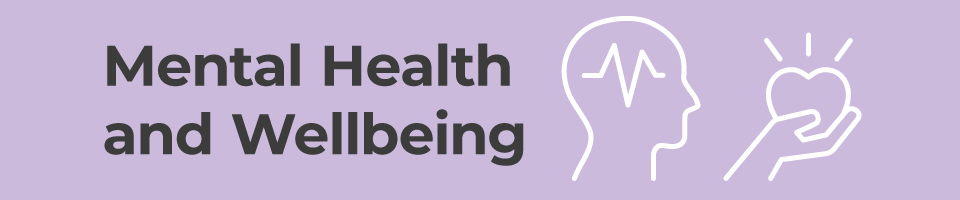Mental Health and Wellbeing banner