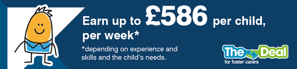 Earn up to £586 per child, per week by fostering