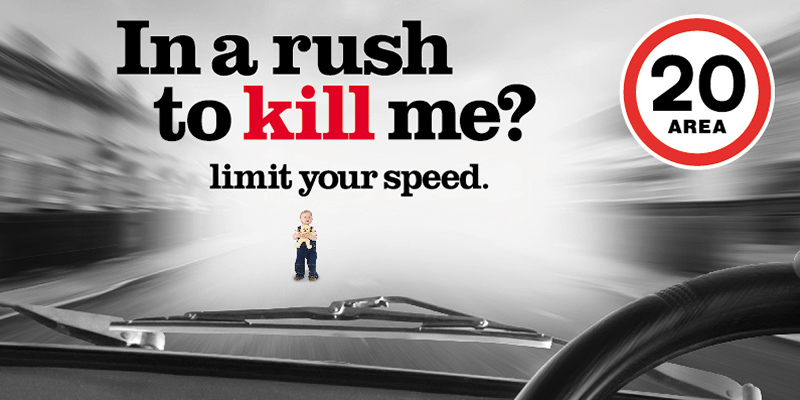 In a rush to kill me? Limit your speed