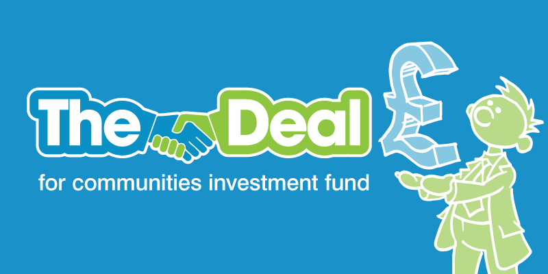 The Deal for Communities Investment Fund